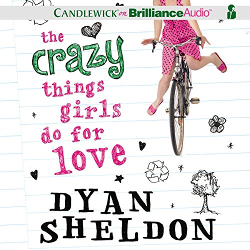 The Crazy Things Girls Do for Love audiobook cover art