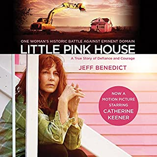 Little Pink House     A True Story of Defiance and Courage              By:                                                                                                                                 Jeff Benedict                               Narrated by:                                                                                                                                 Maggi-Meg Reed                      Length: 8 hrs and 35 mins     42 ratings     Overall 4.5