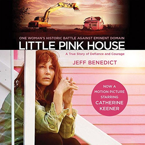Little Pink House     A True Story of Defiance and Courage              By:                                                                                                                                 Jeff Benedict                               Narrated by:                                                                                                                                 Maggi-Meg Reed                      Length: 8 hrs and 35 mins     Not rated yet     Overall 0.0
