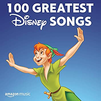 100 Greatest Disney Songs