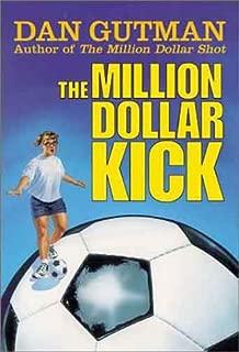 The Million Dollar Kick (Million Dollar Series)