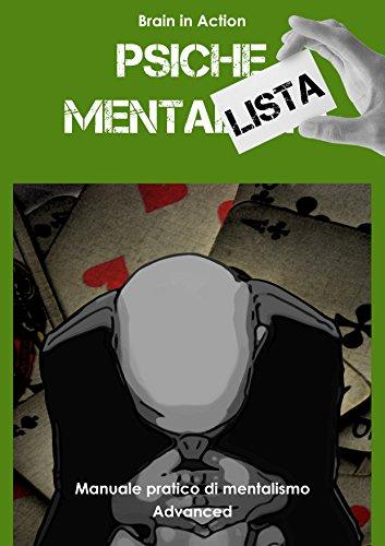 Psiche mentalista: Manuale pratico di mentalismo: 3