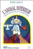 L'animal intérieur - Dictionnaire spirituel de la nature animale