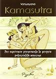 Kamasutra. Per esprimere pienamente le proprie potenzialità amorose