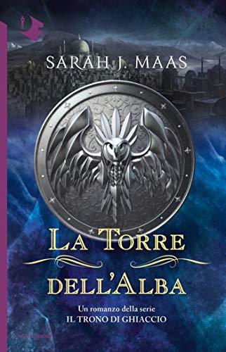 La Torre dell'Alba (Il Trono di Ghiaccio)