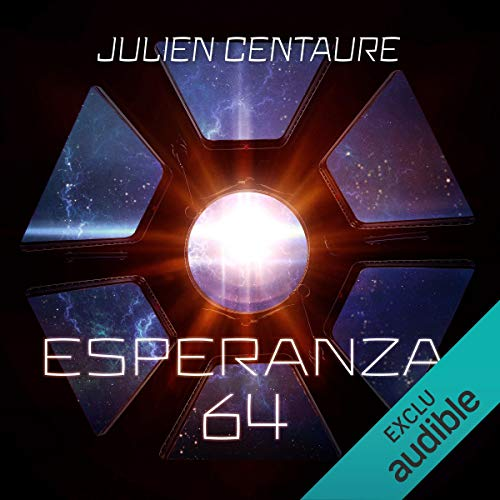Esperanza 64     Esperanza 64, 1              By:                                                                                                                                 Julien Centaure                               Narrated by:                                                                                                                                 Renaud Dehesdin                      Length: 15 hrs and 56 mins     6 ratings     Overall 5.0