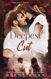 The Deepest Cut: Family Rivals Enemies to Lovers Romance (Forbidden Book 2)