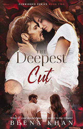 The Deepest Cut: Family Rivals Enemies to Lovers Standalone Romance (Forbidden Book 2)