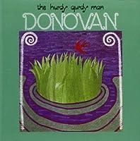The Hurdy Gurdy Man - Donovan by Donovan (2005-02-01)