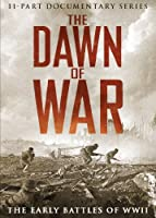 Dawn of War: Early Battles of Wwii [DVD] [Import]
