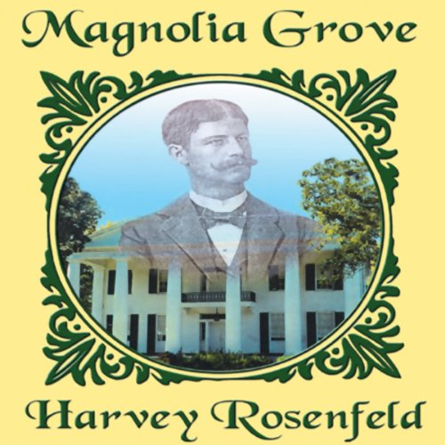 Magnolia Grove audiobook cover art