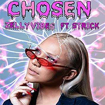 Chosen (feat. Strick)