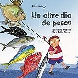 Un altre dia de pesca (Espelma de nit-contes tradicionals) (Catalan Edition)