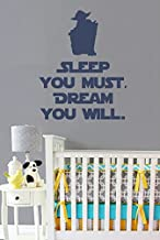 Sleep You Must, Dream You Will vinyl wall decal - Star Wars Style Yoda Silhouette and Quote - removable text wall decal - Star Wars decals for Kids - 22