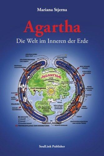 Agartha: Die Welt im Inneren der Erde