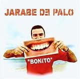 Bonito by Jarabe de Palo (2003-04-03)