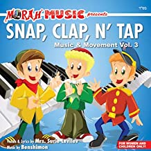 Music & Movement Snap Clap N' Tap - Educational Sing-A-Long Songs for Children, Parents, Mommy & Me, Pre-School, Kindergarten Kids and More