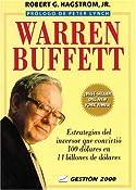 Warren Buffett: Estrategias del inversor que convirtió 100 dólares en 14 billones de dólares (Spanish Edition)