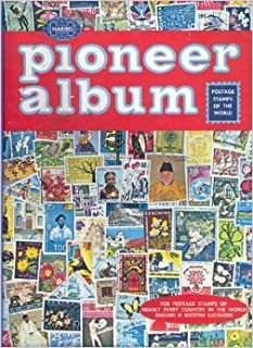 Harris Pioneer World-Wide Postage Stamp Album (A dramatic new edition of a favorite album for young beginning stamp collectors, Provides spaces for thousands of stamps from stamp issuing countries of the world, and countless beautiful illustrations.)