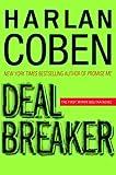 Deal Breaker (Myron Bolitar, Band 1) - Harlan Coben