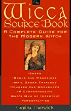 The Wicca Source Book: A Complete Guide for the Modern Witch (Citadel Library of Mystic Arts)