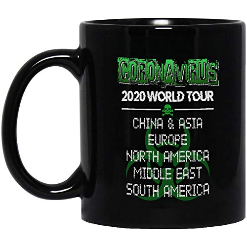 Corona.Virus 2020 world tour china & asia europe north america middle east south america Coffee Mug - Double Sided Print Ceramic Mug - Great Gift – Black size: 11OZ mug