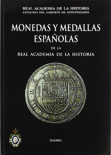Monedas y Medallas españolas de la Real Academia de la Historia. (Bibliotheca Numismática Hispana.)