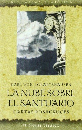 La nube sobre el santuario : cartas rosacruces (TEXTOS TRADICIONALES)