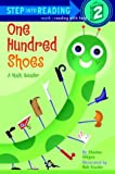 One Hundred Shoes (Step into Reading)
