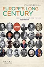 Europe's Long Century: 1900-Present: Society, Politics, and Culture