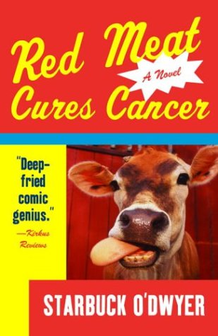 Red Meat Cures Cancer (Vintage Contemporaries) (English Edition)