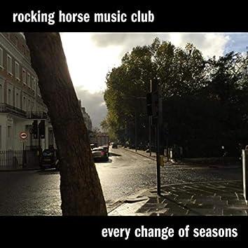 Every Change of Seasons