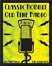 84 Classic The Hobbit Old Time Radio Broadcasts on DVD (over 15 hours 51 minutes running time)
