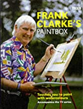 Frank Clarke's Paintbox 1