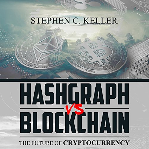 Hashgraph vs. Blockchain  By  cover art