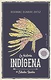 La historia indígena de Estados Unidos (ENSAYO)