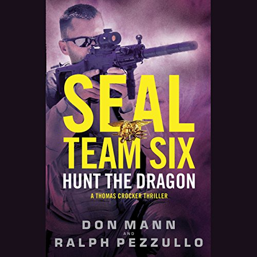 SEAL Team Six: Hunt the Dragon cover art