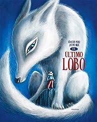 El último lobo par Sébastien Perez