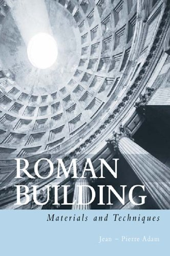 Roman Building: Materials and Techniques (English Edition)