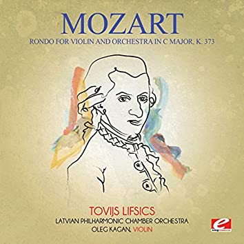 Mozart: Rondo for Violin and Orchestra in C Major, K. 373 (Digitally Remastered)