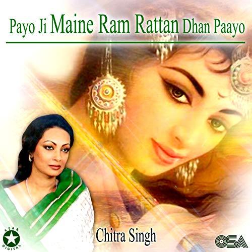 Payo Ji Maine Ram Rattan Dhan Paayo