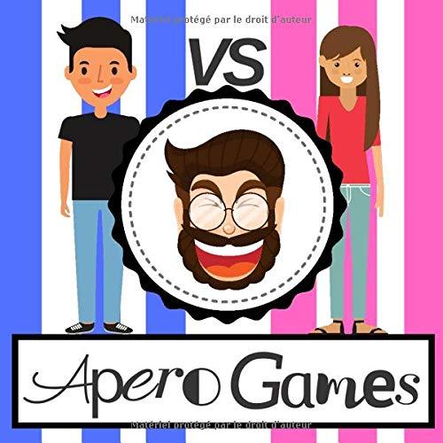 APERO GAMES: EDITION SPÉCIALE : LES GARÇONS VS LES FILLES | Livre de jeux apéro parfait pour passer de bonnes soirées entre potes