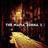The Mafia Zurna 2
