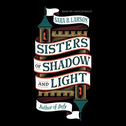 Sisters of Shadow and Light audiobook cover art