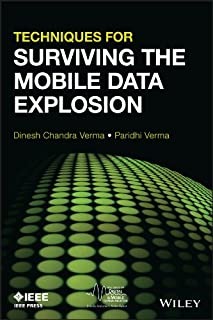 Techniques for Surviving the Mobile Data Explosion (IEEE Series on Digital & Mobile Communication)