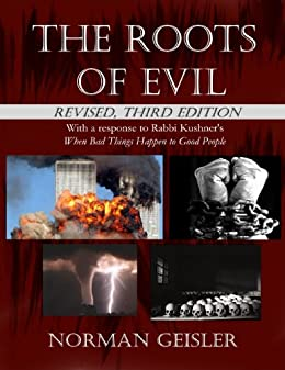 The Roots of Evil by [Norman Geisler]