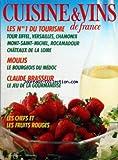 CUISINE ET VINS DE FRANCE [No 409] du 01/06/1985 - LES NUMEROS 1 DU TOURISME - TOUR EIFFEL - VERSAILLES - CHAMONIX - MONT-SAINT-MICHEL - ROCAMADOUR - CHATEAUX DE LA LOIRE - MOULIS - LE BOURGEOIS DU MEDOC - CLAUDE BRASSEUR - LES CHEFS ET LES FRUITS ROUGES - LE MARCHE - LA CAVE - LA TABLE