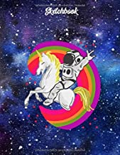Sketchbook: Astronaut riding a Unicorn with colored Rainbow/8,5x11/A4/blank/100 Pages/Never Stop Dreaming/Sketchbook/Notebook/Creative Sketching & ... Journal/Never stop Dreaming (German Edition)