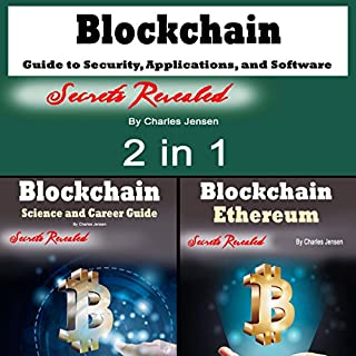 Blockchain: Guide to Security, Applications, and Software Hacks: 2 in 1 audiobook cover art