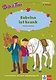Bibi & Tina - Sabrina ist krank: Lesen lernen - 2. Klasse ab 7 Jahren